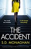 「The Accident: A gripping psychological thriller that will have you hooked (English Edition)」のサムネイル画像