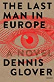 「The Last Man in Europe: A Novel」のサムネイル画像