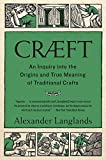 「Cræft: An Inquiry Into the Origins and True Meaning of Traditional Crafts」のサムネイル画像