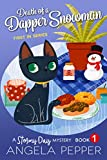 「Death of a Dapper Snowman (Stormy Day Mystery Book 1) (English Edition)」のサムネイル画像