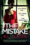 「The Mistake: An unputdownable psychological thriller with a brilliant twist (English Edition)」のサムネイル画像