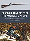 「Sharpshooting Rifles of the American Civil War: Colt, Sharps, Spencer, and Whitworth (Weapon)」のサムネイル画像