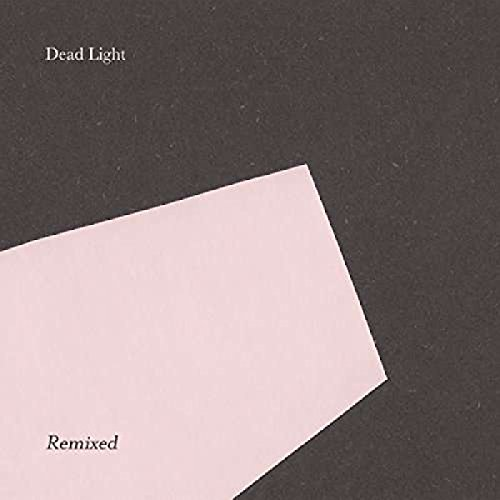 Dead Light Remixed [12 inch Analog]