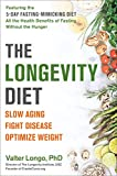 「The Longevity Diet: Discover the New Science Behind Stem Cell Activation and Regeneration to Slow Ag...」のサムネイル画像
