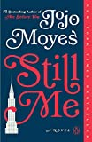 「Still Me: A Novel (Me Before You Trilogy Book 3) (English Edition)」のサムネイル画像
