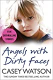 「Angels with Dirty Faces: Five Inspiring Stories (English Edition)」のサムネイル画像