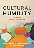 「Cultural Humility: Engaging Diverse Identities in Therapy (English Edition)」のサムネイル画像