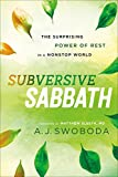「Subversive Sabbath: The Surprising Power of Rest in a Nonstop World (English Edition)」のサムネイル画像