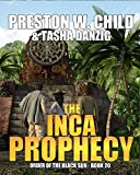 「The Inca Prophecy (Order of the Black Sun Book 20) (English Edition)」のサムネイル画像