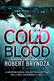 「Cold Blood: A gripping serial killer thriller that will take your breath away (Detective Erika Foste...」のサムネイル画像