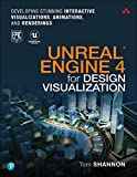 「Unreal Engine 4 for Design Visualization: Developing Stunning Interactive Visualizations, Animations...」のサムネイル画像