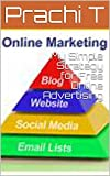 My Simple Strategy for Free Online Advertising (English Edition)