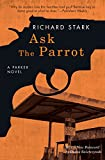 「Ask the Parrot: A Parker Novel (English Edition)」のサムネイル画像