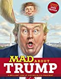 「MAD About Trump: A Brilliant Look at Our Brainless President (MAD Magazine)」のサムネイル画像