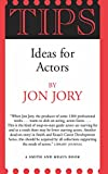 「Tips, Ideas for Actors (English Edition)」のサムネイル画像