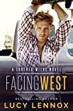 「Facing West: A Forever Wilde Novel (English Edition)」のサムネイル画像