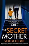 「The Secret Mother: A gripping psychological thriller that will have you hooked (English Edition)」のサムネイル画像