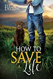 「How to Save a Life (Howl at the Moon Book 4) (English Edition)」のサムネイル画像