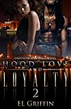 「Hood Love and Loyalty 2 (Hood Series) (English Edition)」のサムネイル画像