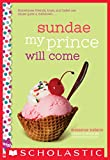 「Sundae My Prince Will Come: A Wish Novel (English Edition)」のサムネイル画像