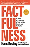 「Factfulness: Ten Reasons We're Wrong About the World--and Why Things Are Better Than You Think (Engl...」のサムネイル画像