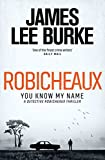 「Robicheaux: You Know My Name (Dave Robicheaux) (English Edition)」のサムネイル画像