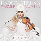 Warmer In The Winter / Lindsey Stirling