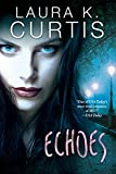 「Echoes: A Harp Security Novel (English Edition)」のサムネイル画像