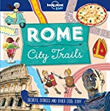 「City Trails - Rome (Lonely Planet Kids) (English Edition)」のサムネイル画像