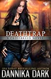 「Deathtrap (Crossbreed Series Book 3) (English Edition)」のサムネイル画像