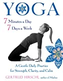 「Yoga 7 Minutes a Day, 7 Days a Week: A Gentle Daily Practice for Strength, Clarity, and Calm (Englis...」のサムネイル画像