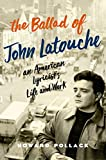 「The Ballad of John Latouche: An American Lyricist's Life and Work」のサムネイル画像