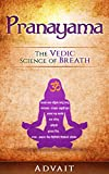 「Pranayama: The Vedic Science of Breath: 14 Ultimate Breathing Techniques to Calm Your Mind, Relieve ...」のサムネイル画像
