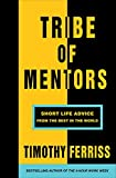 「Tribe of Mentors: Short Life Advice from the Best in the World」のサムネイル画像