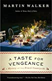 「A Taste for Vengeance: A Bruno, Chief of Police novel (Bruno, Chief of Police Series)」のサムネイル画像
