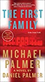「The First Family: A Novel (English Edition)」のサムネイル画像