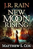 「New Moon Rising (Samantha Moon Origins Book 1) (English Edition)」のサムネイル画像
