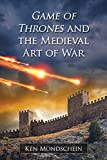 「Game of Thrones and the Medieval Art of War (English Edition)」のサムネイル画像