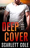 「Deep Cover: A Love Over Duty Novel (English Edition)」のサムネイル画像