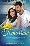 「Believing in Tomorrow: A Christian Romance (The Callaghans & McFaddens Book 4) (English Edition)」のサムネイル画像