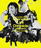 Live Chronicle 2005-2017(Blu-ray Disc)(スマプラ対応)