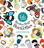 「Lalylala's Beetles Bugs and Butterflies: A Crochet Story of Tiny Creatures and Big Dreams」のサムネイル画像