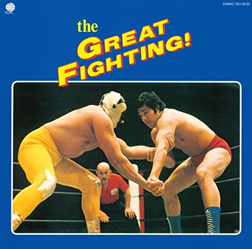 The GREAT FIGHTING! 地上最大! プロレス・テーマ決定盤!