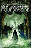 「Foundryside: a dazzling new series from the author of The Divine Cities (The Founders Book 1) (Engli...」のサムネイル画像