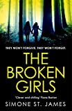 「The Broken Girls: The chilling suspense thriller that will have your heart in your mouth (English Ed...」のサムネイル画像