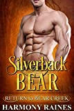 「Silverback Bear (Return to Bear Creek Book 10) (English Edition)」のサムネイル画像