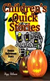 Children's Quick Stories: 17 Assorted Stories to Read with Kids at Halloween (Family Stories, Kids Story Bundle, Children's Series, Spooky, Scary, Funny) (English Edition)