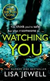 「Watching You: Brilliant psychological crime from the author of THEN SHE WAS GONE (English Edition)」のサムネイル画像