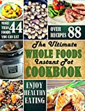「The Ultimate Whole Foods Instant Pot Cookbook (English Edition)」のサムネイル画像