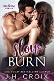 「Slow Burn (Into The Fire Book 2) (English Edition)」のサムネイル画像